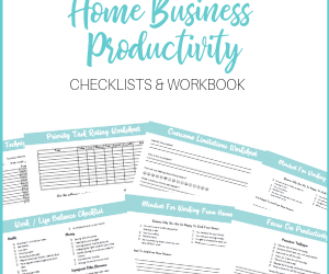 Home Business Productivity Checklists & Workbook