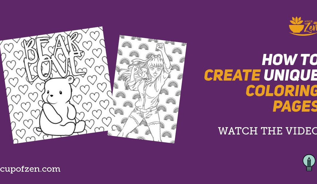 How to Create Unique Coloring Pages