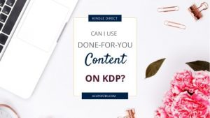 can use prewritten content kdp marketplace
