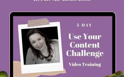 5 Day Use Your Content Challenge