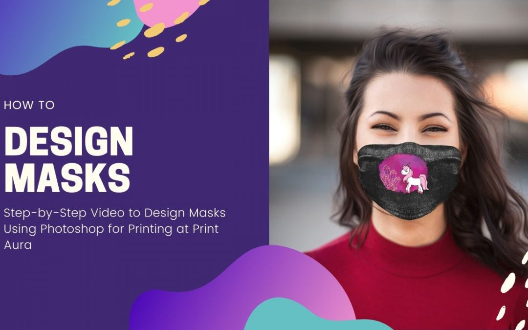 How to Design Masks for Print On Demand in Print Aura Using Photoshop