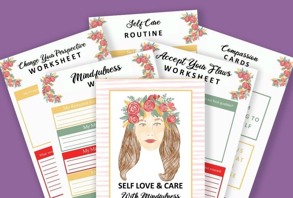 Self Love & Care Mindfulness Workbook