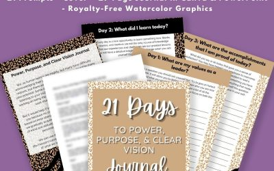 21 Days of Power, Purpose, & Clear Vision Journal